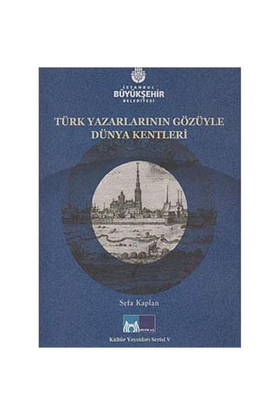 Türk Yazarlarının Gözüyle Dünya Kentleri