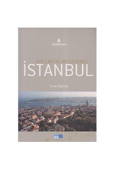 The Capital Of Cultures İstanbul-Tuna Köprülü