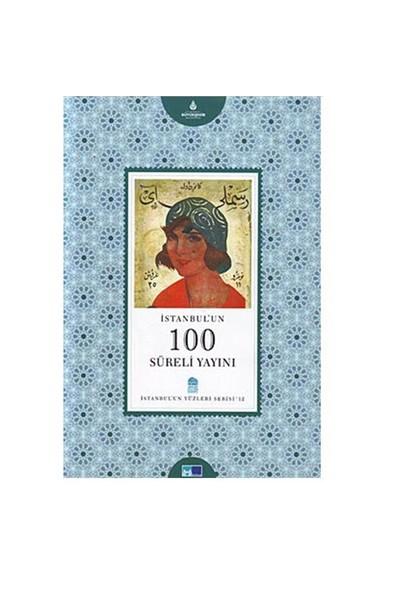İstanbul'un 100 Süreli Yayını