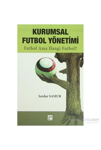 Kurumsal Futbol Yönetimi-Serdar Samur