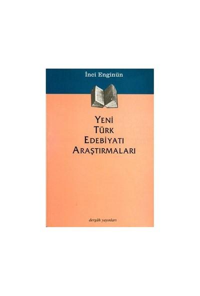 Yeni Türk Edebiyatı Araştırmaları-İnci Enginün