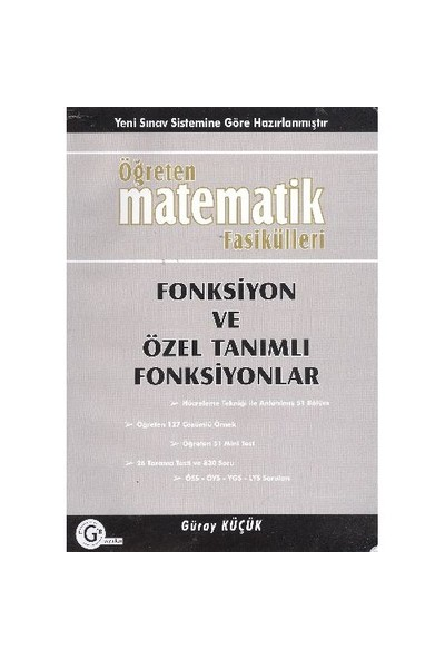 Öğreten Matematik Fasikülleri Fonksiyon ve Özel Tanımlı Fonksiyonlar - Güray Küçük