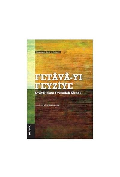 Fetava-yı Feyziye - Osmanlılarda Hukuk ve Toplum 2