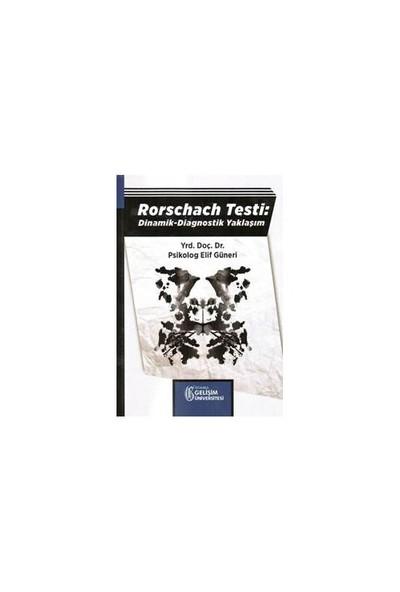 Rorschach Testi : Dinami, -Diagnostik Yaklaşım - Elif Güneri