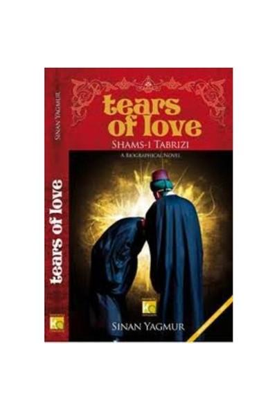 Tears Of Love Shams- ı Tabrizi - Sinan Yağmur