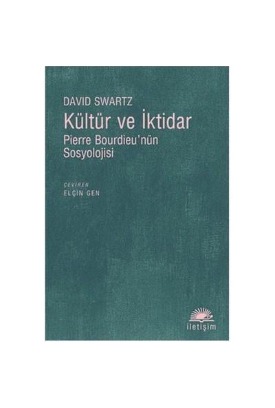 Kültür ve İktidar - David Swartz