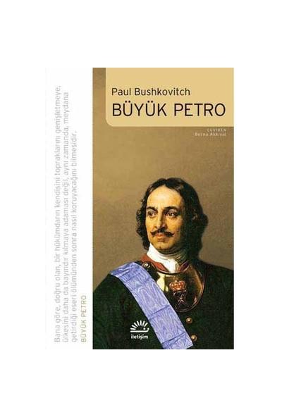 Büyük Petro - Paul Bushkovitch