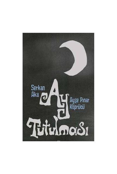 Ay Tutulması-Ayşe Pınar Köprücü