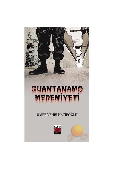 Guantanamo Medeniyeti