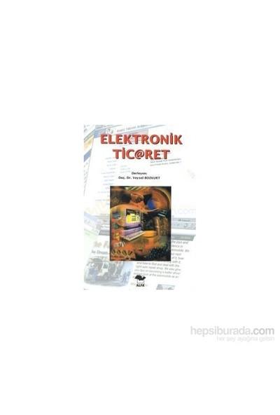 Elektronik Ticaret-Derleme