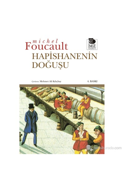 Hapishanenin Doğuşu - Michel Foucault