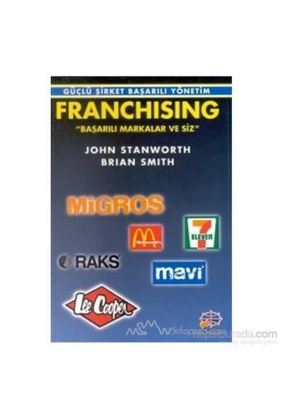 Franchising Başarılı Markalar Ve Siz-Brian Smith