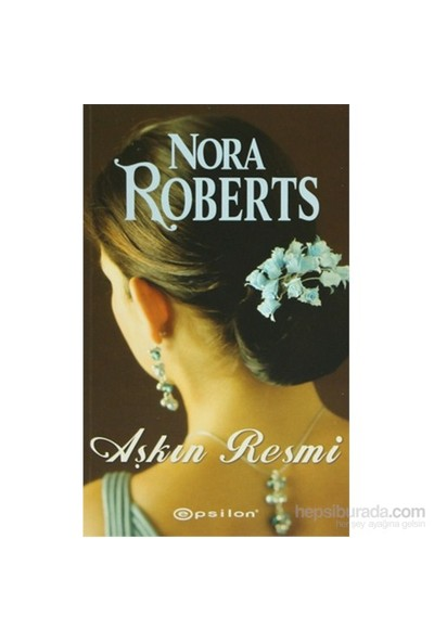 Aşkın Resmi-Nora Roberts