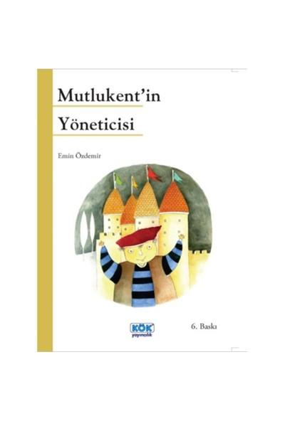 Mutlukent'in Yöneticisi - Emin Özdemir