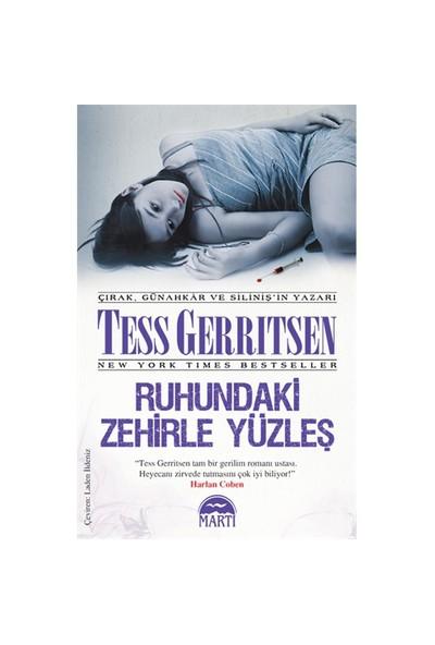 Ruhundaki Zehirle Yüzleş - Tess Gerritsen