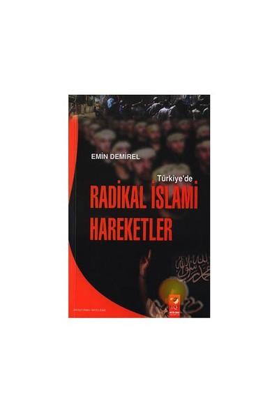 Türkiye'De Radikal İslami Hareketler-Emin Demirel