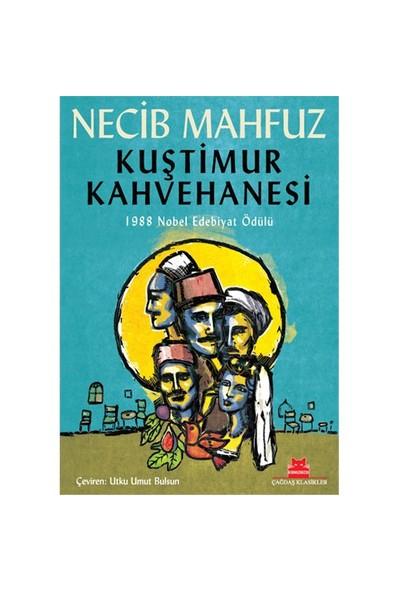 Kuştimur Kahvehanesi-Necib Mahfuz