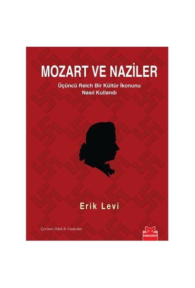 Mozart ve Naziler - Erik Levi