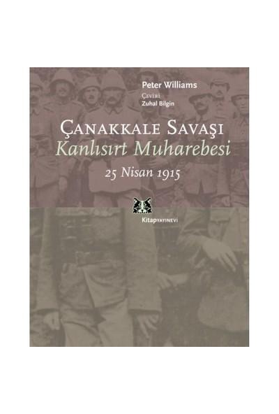 Çanakkale Savaşı - Kanlısırt Muharebesi 25 Nisan 1915
