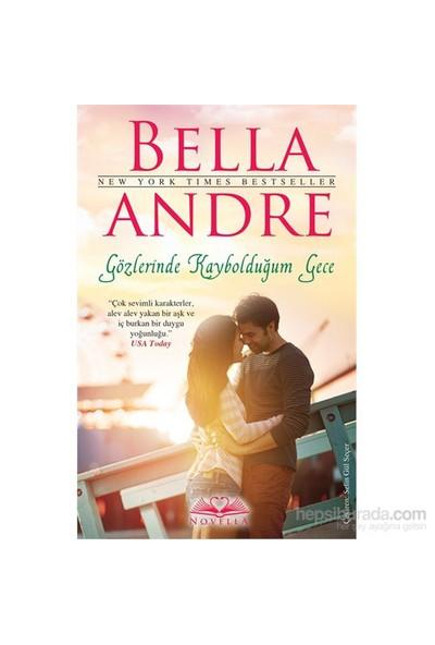 Gözlerinde Kaybolduğum Gece-Bella Andre