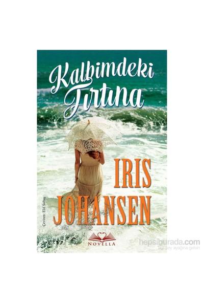 Kalbimdeki Fırtına-Iris Johansen