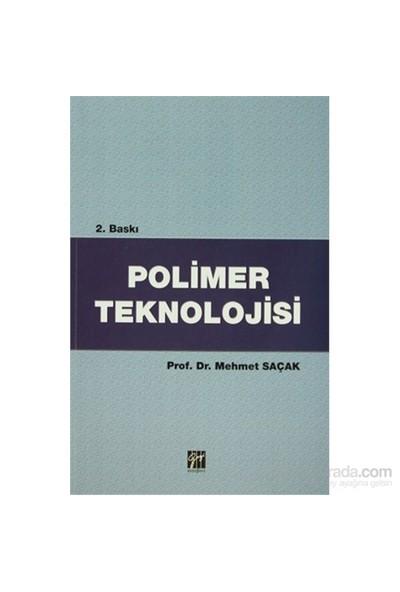 Polimer Teknolojisi - Mehmet Saçak