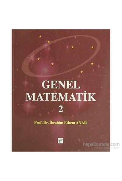 Genel Matematik 2-İbrahim Ethem Anar