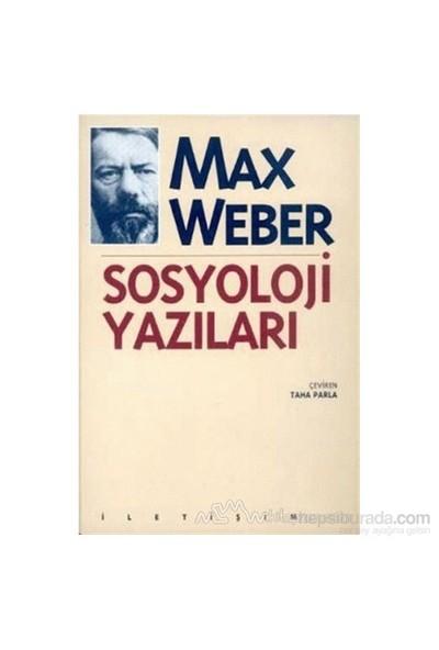 Sosyoloji Yazıları-Max Weber