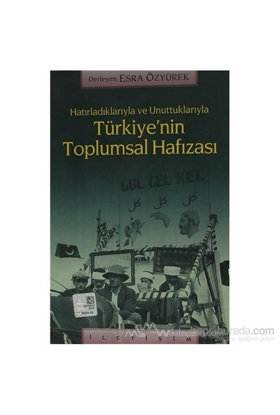 Türkiyenin Toplumsal Hafızası-Derleme