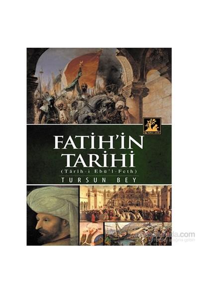 Fatih'İn Tarihi-Tursun Bey