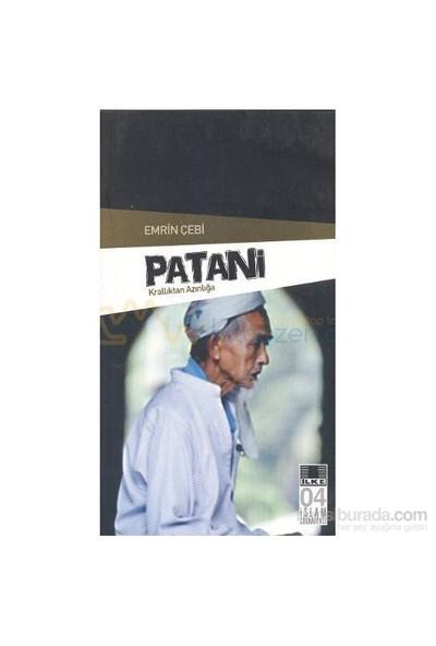 Patani - Krallıktan Azınlığa-Emrin Çebi
