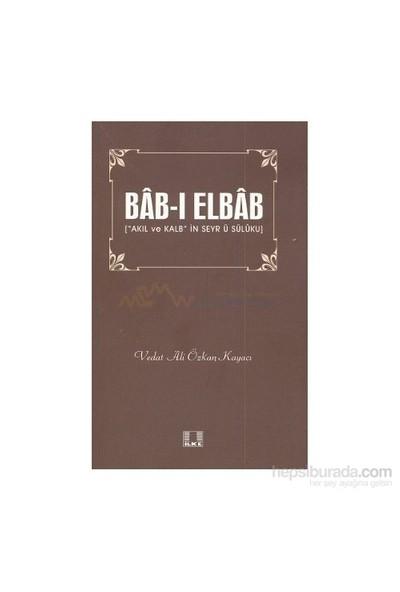 Bab-I Elbab-Vedat Ali Özkan Kayacı