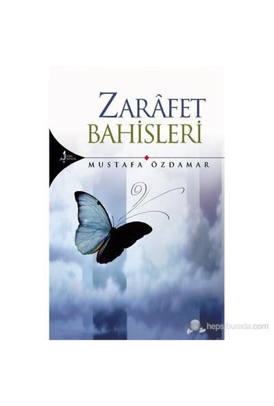 Zarafet Bahisleri-Mustafa Özdamar