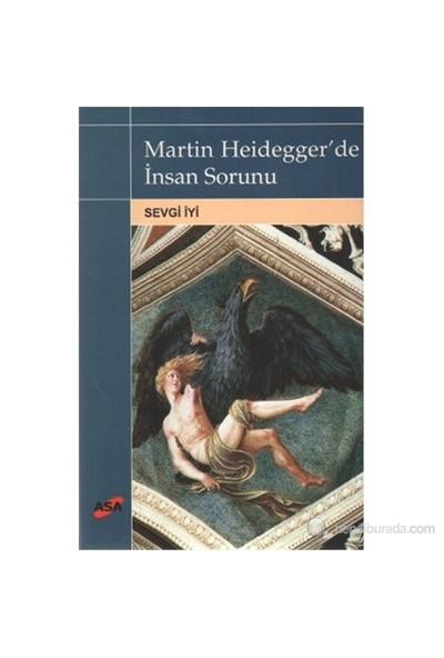 Martin Heidegger'de İnsan Sorunu