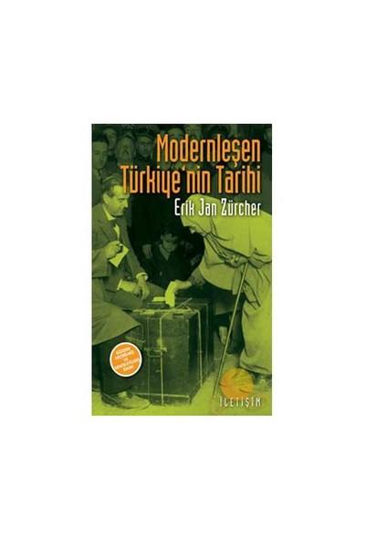 Modernleşen Türkiye'nin Tarihi - Erik Jan Zürcher