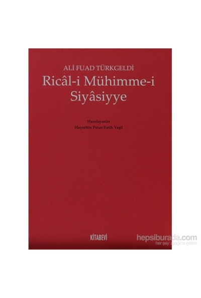 Rical-İ Mühimme-İ Siyasiyye-Ali Fuad Türkgeldi