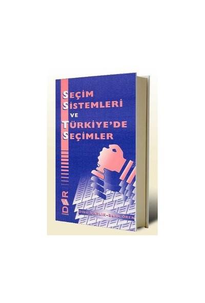 Seçim Sistemleri Ve Türkiye'de Seçimler