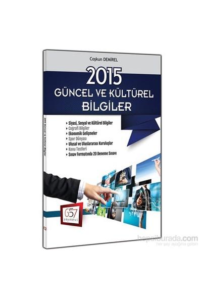 657 Yayınevi 2015 Güncel Ve Kültürel Bilgiler