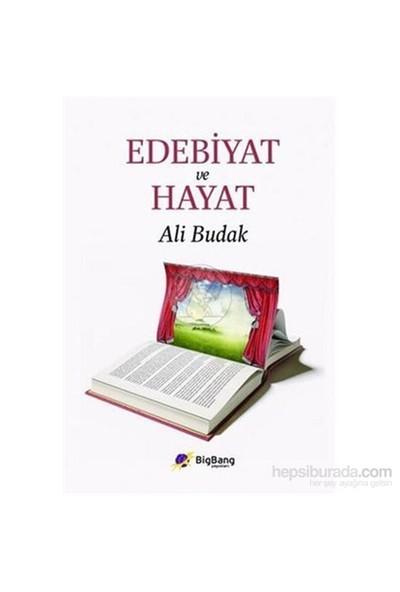 Edebiyat Ve Hayat-Ali Budak