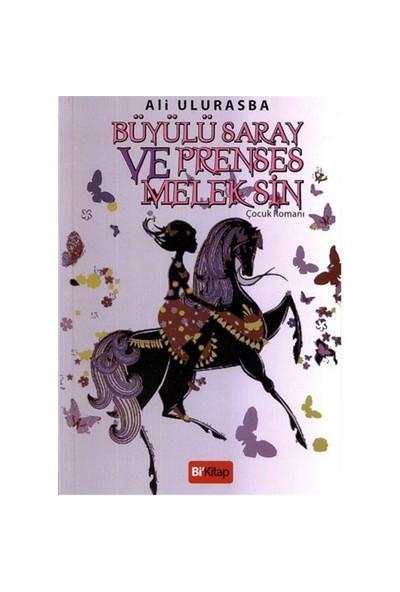 Büyülü Saray Ve Prenses Melek Sin-Ali Ulurasba