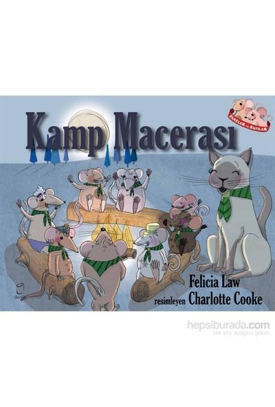 Kamp Macerası-Felicia Law