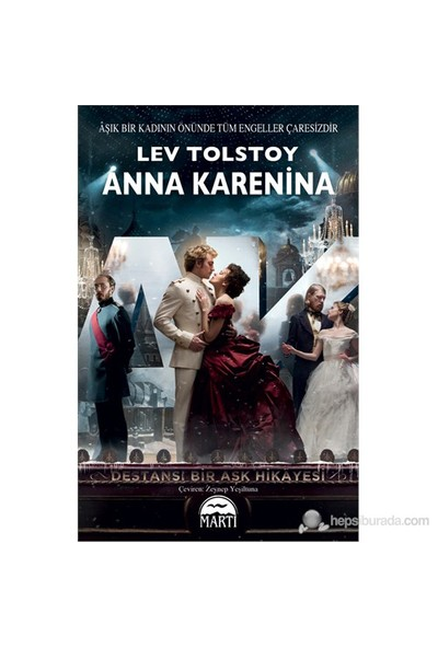 Anna Karenina - (Aşık Bir Kadının Önünde Tüm Engeller Çaresi - Lev Nikolayeviç Tolstoy