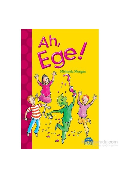 Ah, Ege!-Michaela Morgan