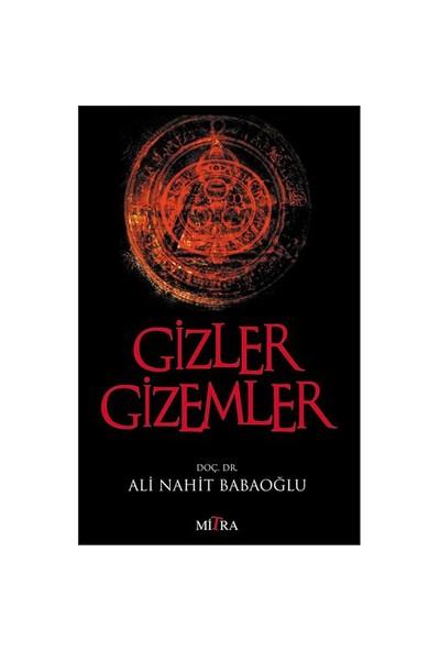 Gizler Gizemler - Ali Nahit Babaoğlu
