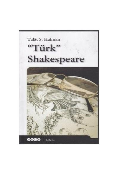 Türk Shakespeare-Talat Sait Halman