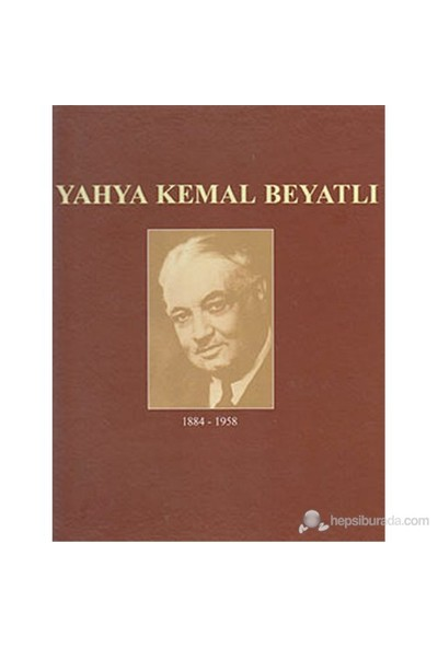 Yahya Kemal Beyatlı (1884-1958)-Kolektif