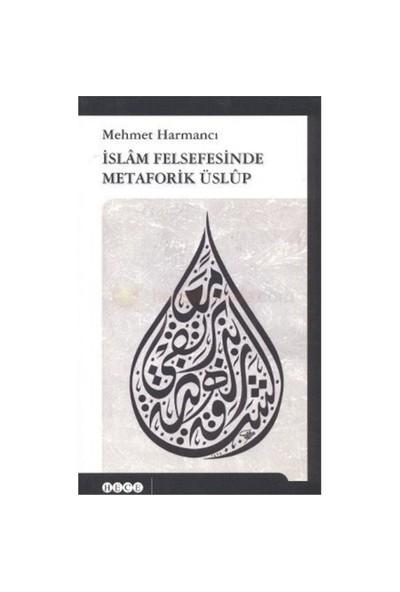 İslam Felsefesinde Metaforik Üslup-Mehmet Harmancı