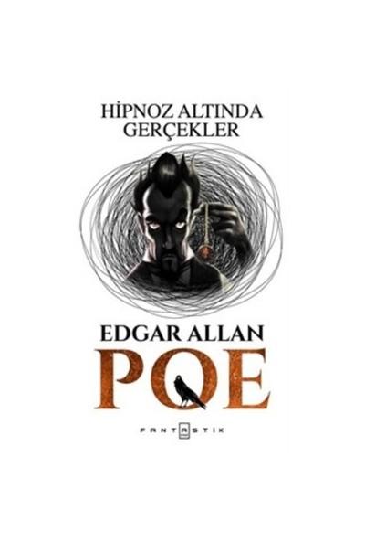 Hipnoz Altında Gerçekler-Edgar Allan Poe