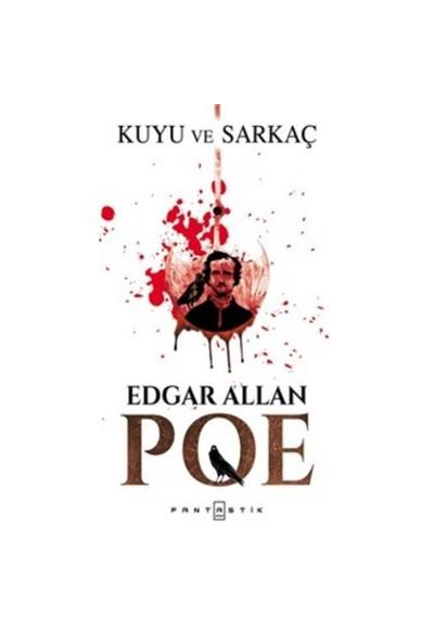 Kuyu Ve Sarkaç - Edgar Allan Poe