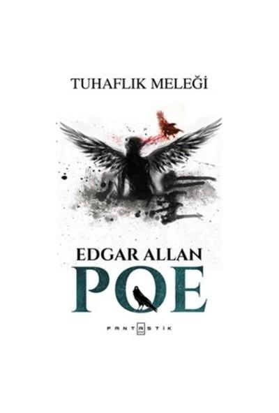 Tuhaflık Meleği-Edgar Allan Poe